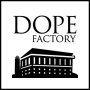 DOPE FACTORY